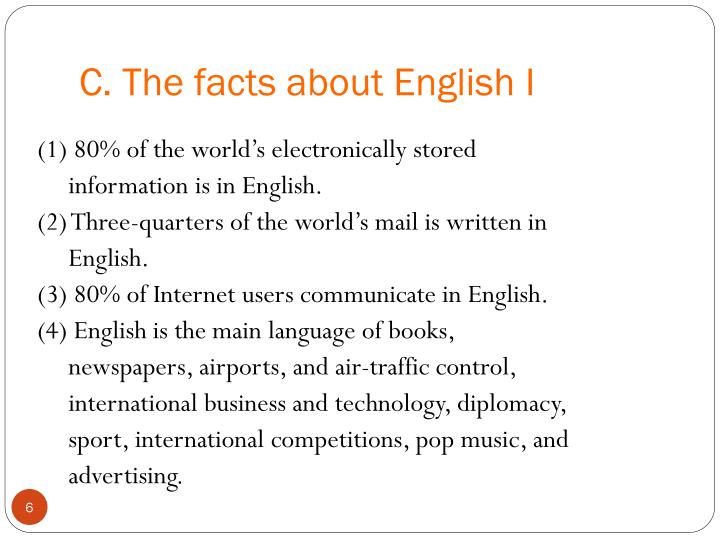 C. The facts about English I