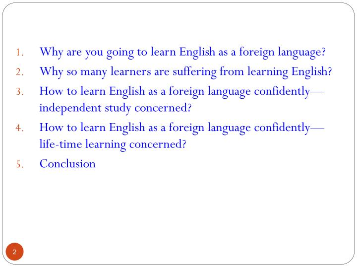 Why are you going to learn English as a foreign language?