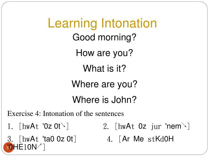 Learning Intonation