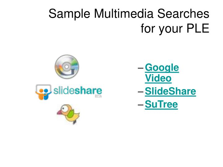 Sample Multimedia Searches