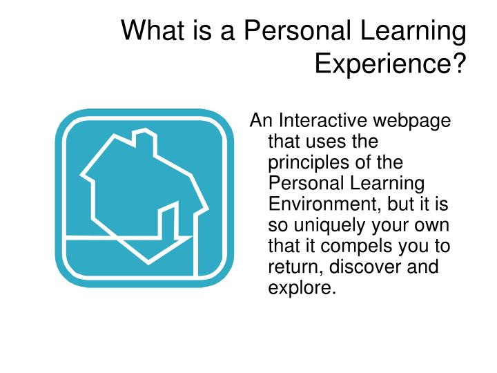 What is a Personal Learning Experience?