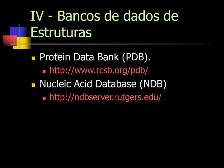IV - Bancos de dados de Estruturas