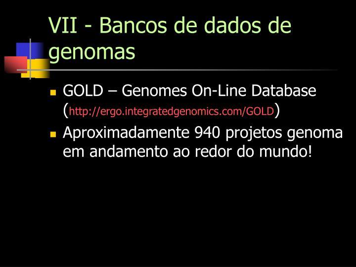 VII - Bancos de dados de genomas