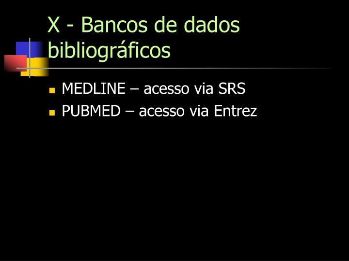 X - Bancos de dados bibliográficos