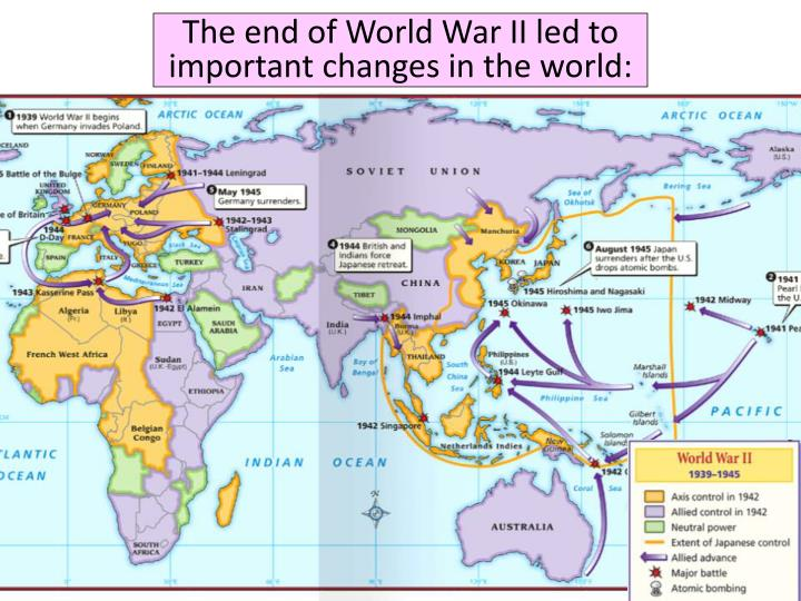 The end of World War II led to important changes in the world: