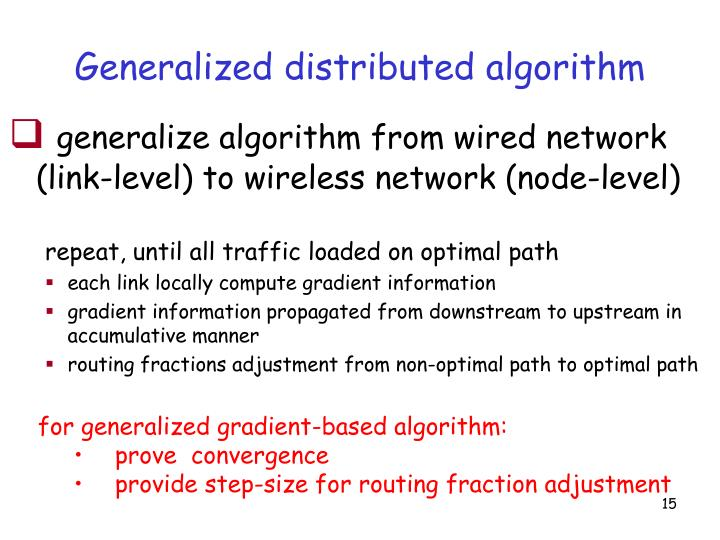 Generalized distributed algorithm