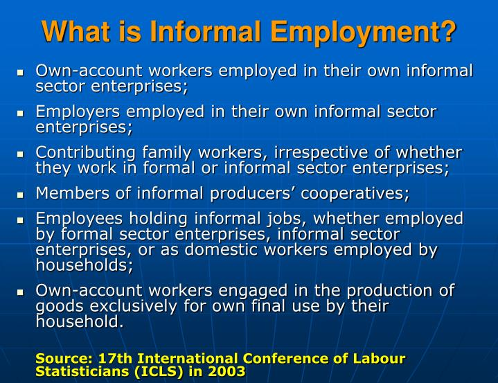 What is Informal Employment?