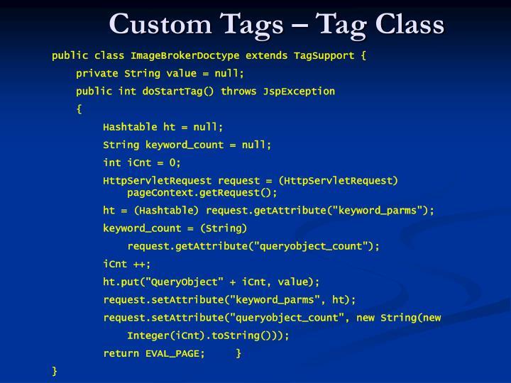 Custom Tags – Tag Class