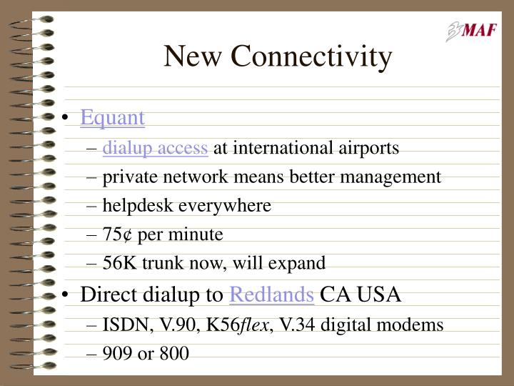 New Connectivity