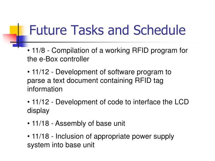 Future Tasks and Schedule