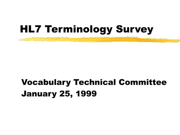 Hl7 terminology survey