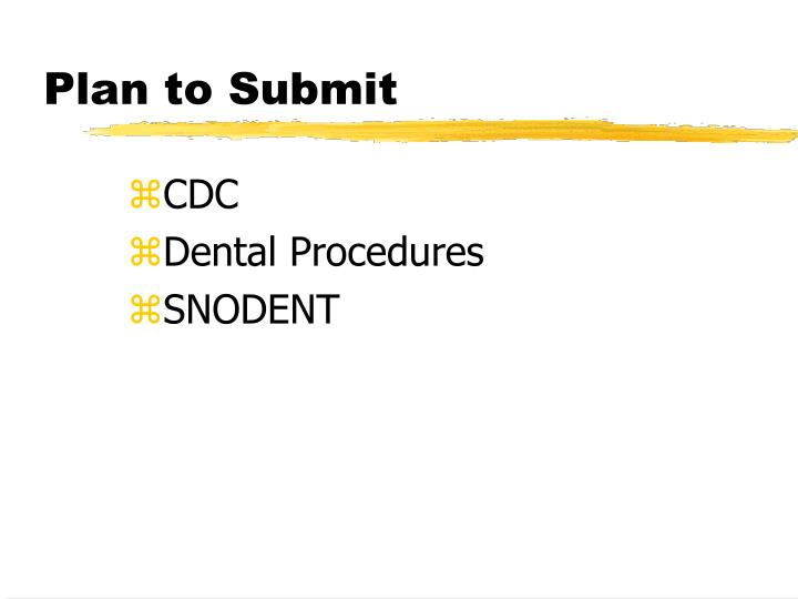 Plan to Submit