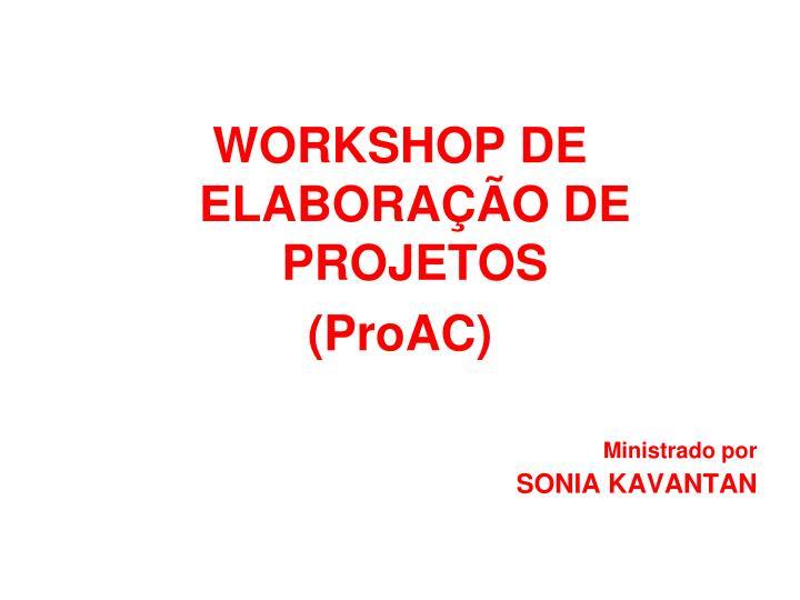WORKSHOP DE ELABORAÇÃO DE PROJETOS