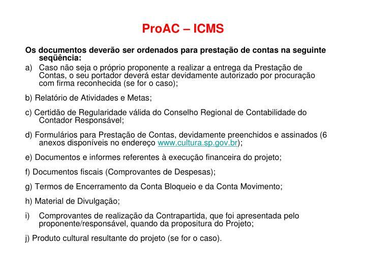 ProAC – ICMS