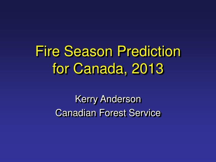 Fire Season Prediction