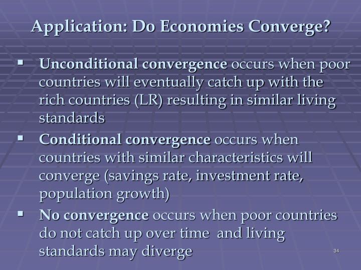 Application: Do Economies Converge?