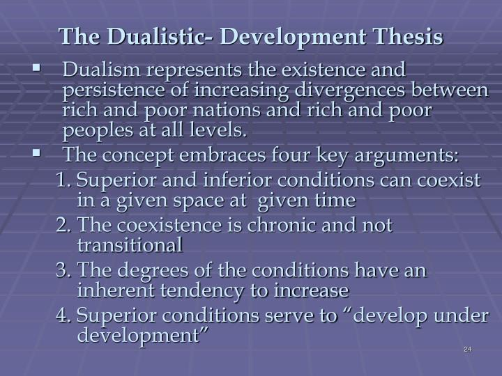 The Dualistic- Development Thesis