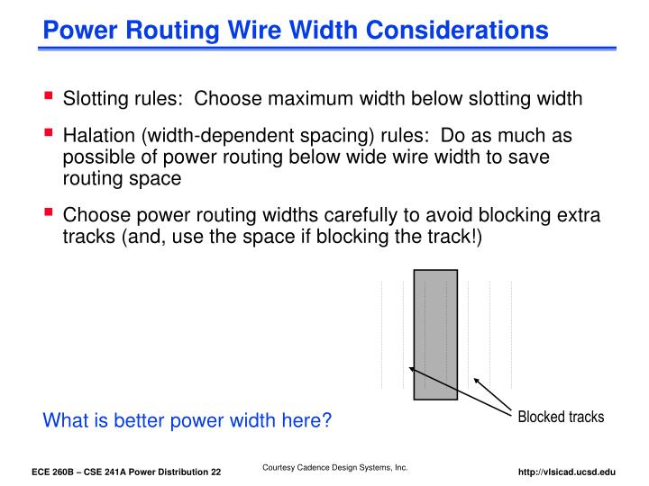 Power Routing Wire Width Considerations