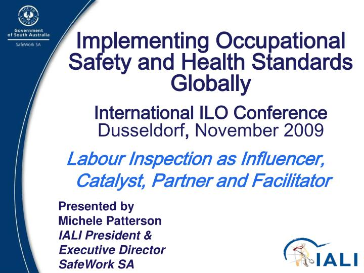 promote and implement health and safety
