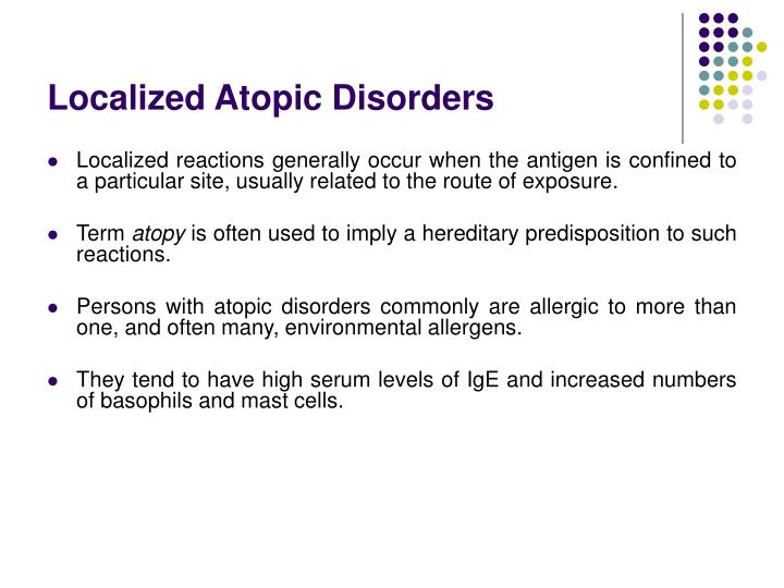 Localized Atopic Disorders