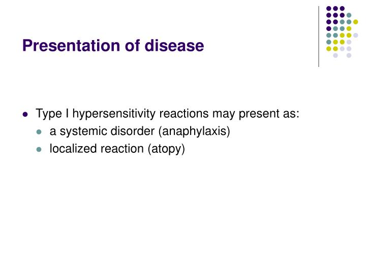 Presentation of disease