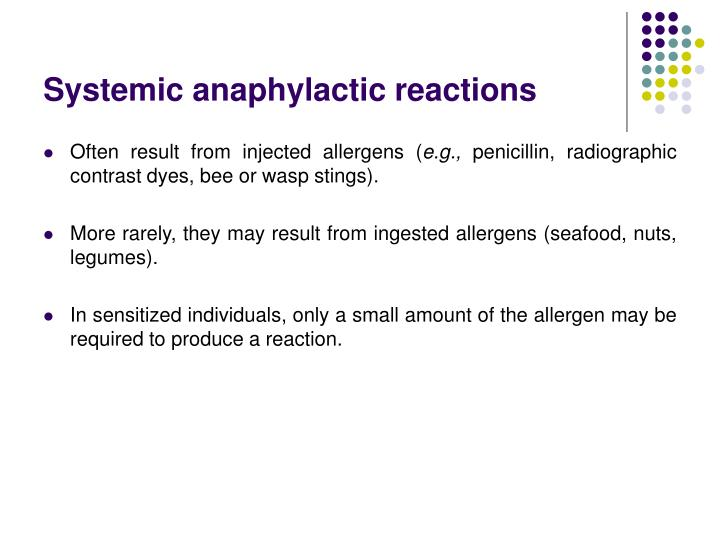 Systemic anaphylactic reactions