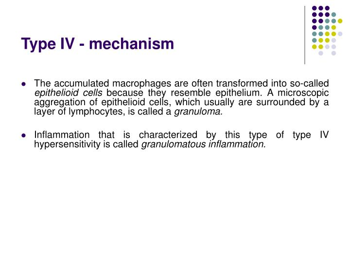 Type IV - mechanism