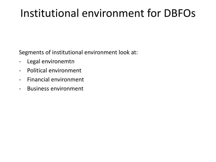Institutional environment for DBFOs