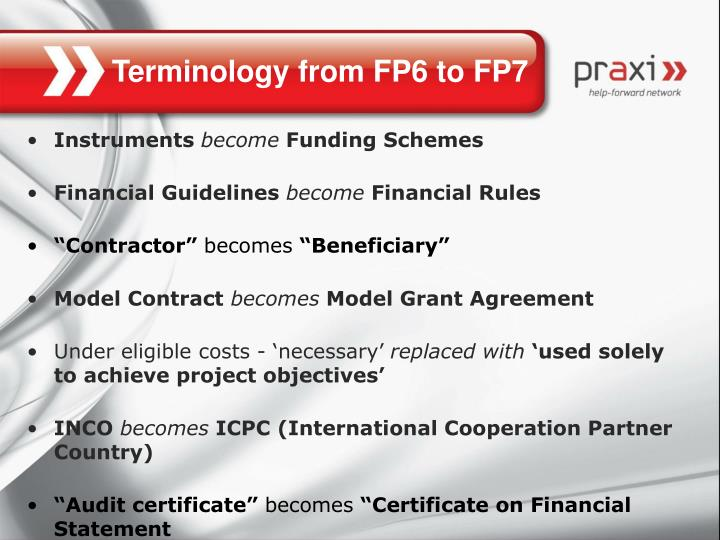 Terminology from FP6 to FP7