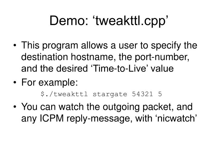 Demo: 'tweakttl.cpp'