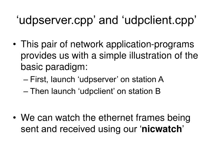 'udpserver.cpp' and 'udpclient.cpp'