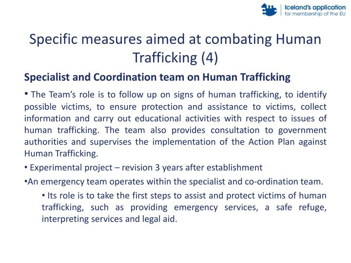 Specific measures aimed at combating Human Trafficking (4)