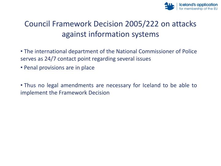 Council Framework Decision 2005/222 on attacks against information systems