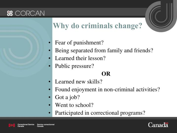 Why do criminals change?