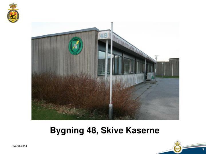 Bygning 48, Skive Kaserne