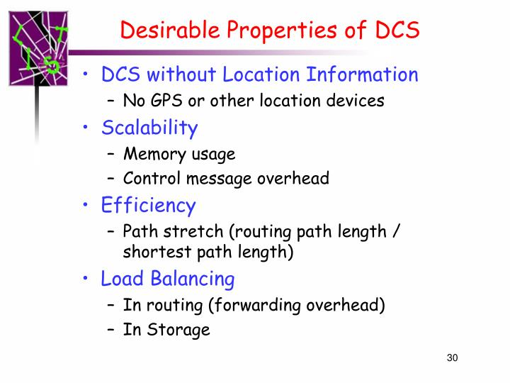 Desirable Properties of DCS