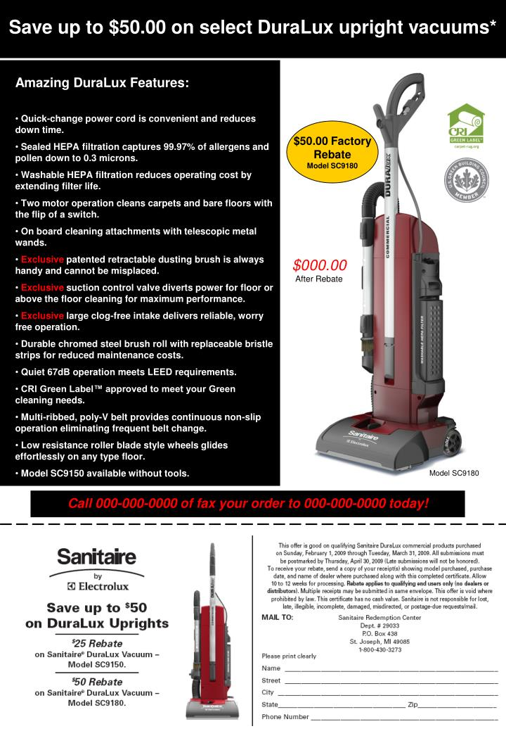 Save up to $50.00 on select DuraLux upright vacuums*