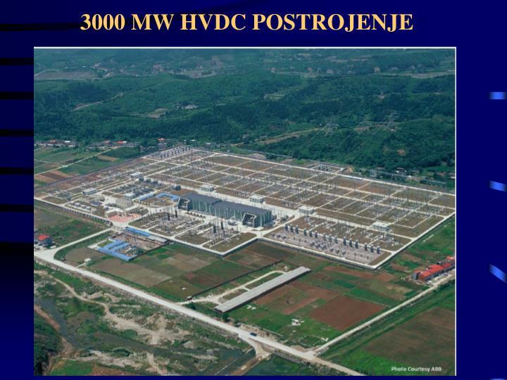 3000 MW HVDC POSTROJENJE