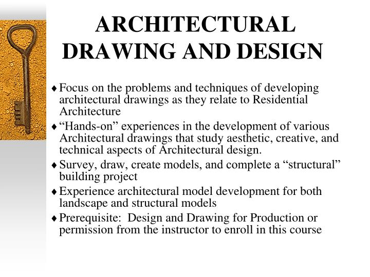 ARCHITECTURAL DRAWING AND DESIGN