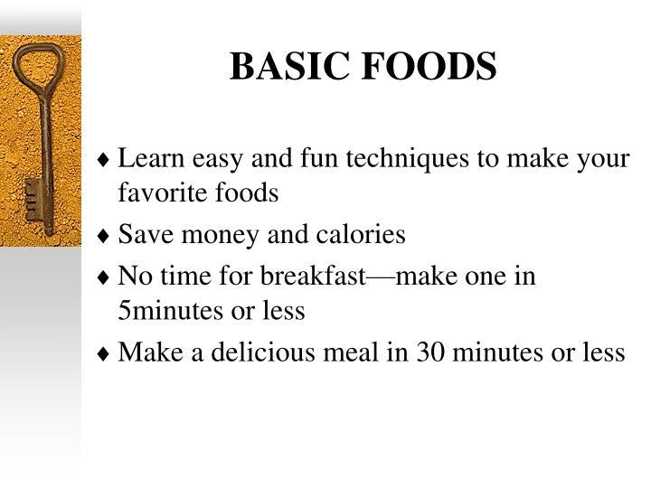 BASIC FOODS