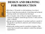 design and drawing for production