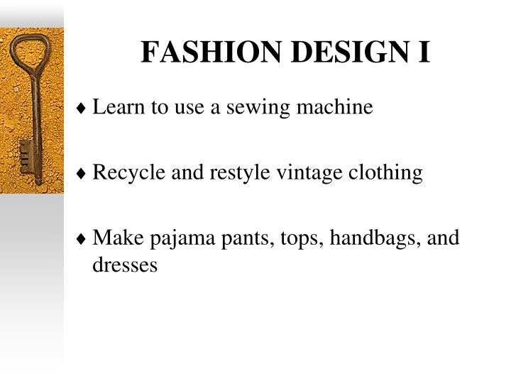 FASHION DESIGN I