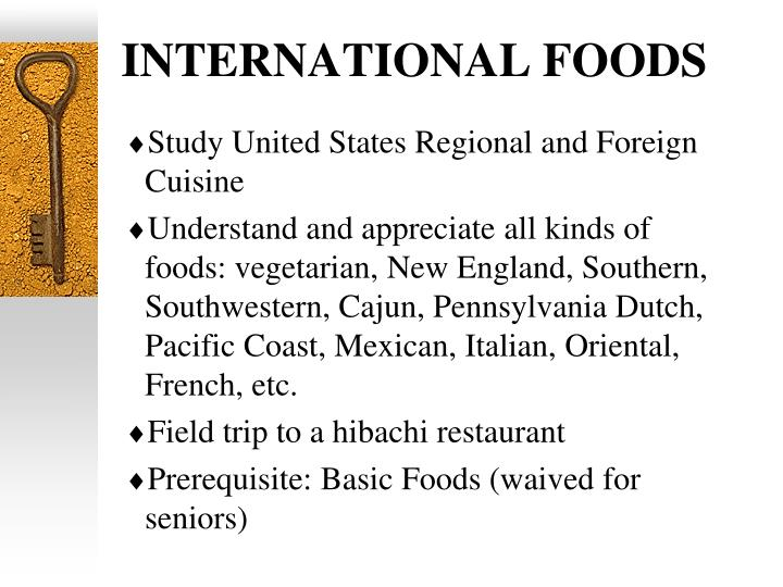 INTERNATIONAL FOODS