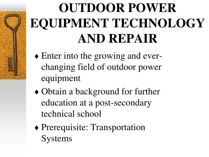OUTDOOR POWER EQUIPMENT