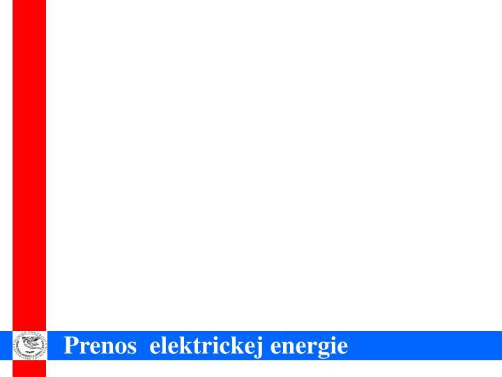 Prenos  elektrickej energie