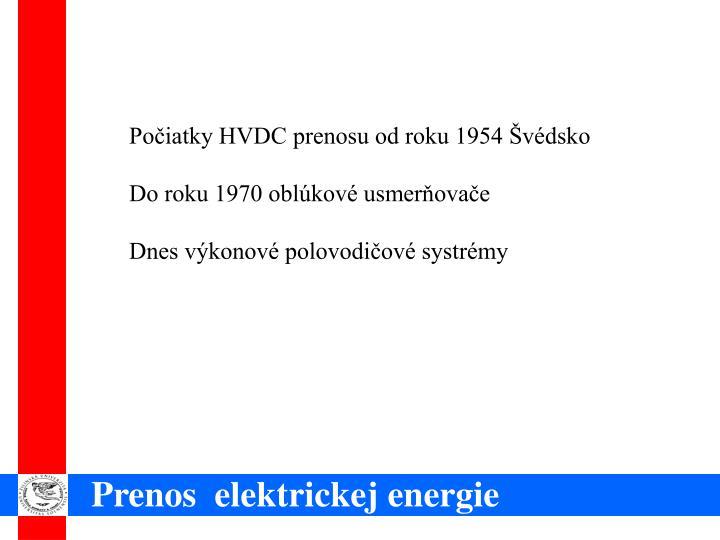 Počiatky HVDC prenosu od roku 1954 Švédsko