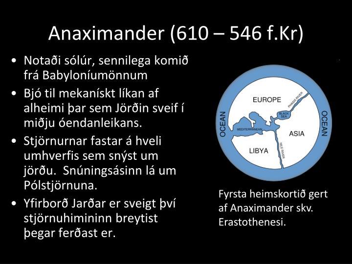 Anaximander (610 – 546 f.Kr)