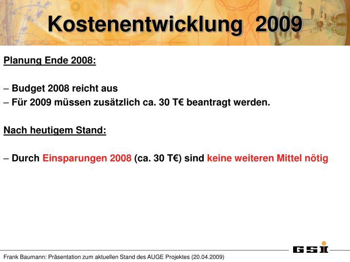 Kostenentwicklung  2009