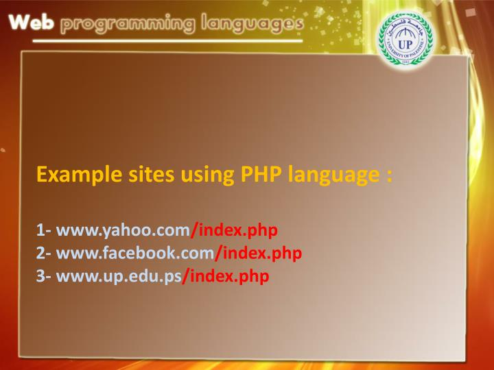Example sites using PHP language :