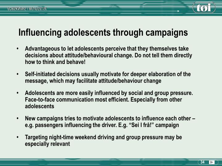 Influencing adolescents through campaigns
